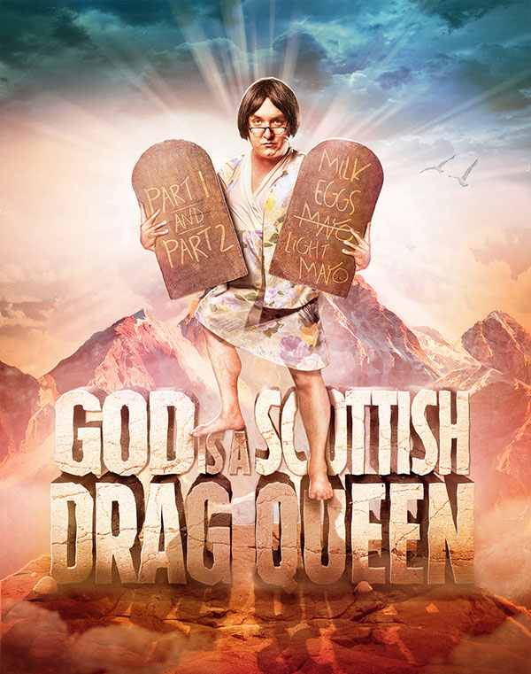 God is a Scottish Drag Queen