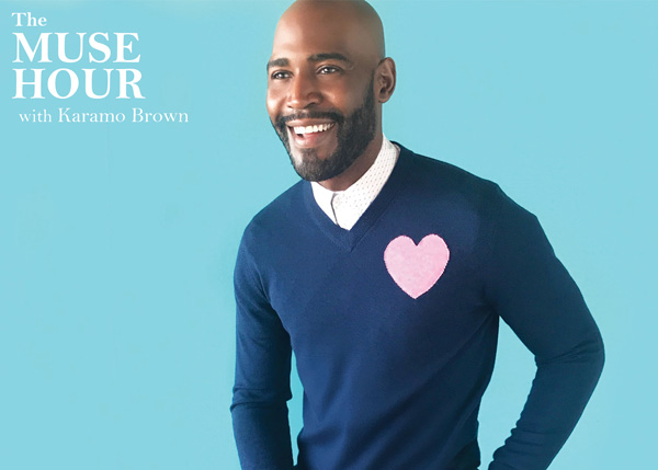 The Muse Hour with Karamo Brown