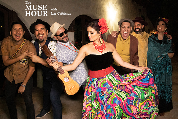 The Muse Hour with Las Cafeteras