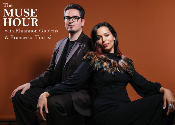 The Muse Hour with Rhiannon Giddens & Francesco Turrisi
